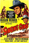 Watch Singing Guns Online for Free
