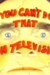 Watch You Can't Do That on Television Online for Free