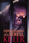 Watch Confessions of a Serial Killer Online for Free