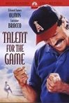 Watch Talent for the Game Online for Free