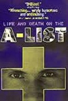 Watch Life and Death on the A List Online for Free