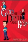 Watch God, the Devil and Bob Online for Free