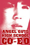 Watch Angel Guts High School Co-Ed Online for Free