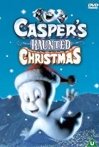 Watch Casper's Haunted Christmas Online for Free