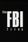 Watch The F.B.I. Files Online for Free