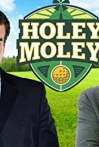 Watch Holey Moley Online for Free