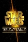 Watch Star Wars The Legacy Revealed Online for Free