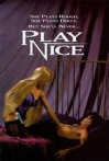 Watch Play Nice Online for Free