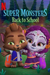 Watch Super Monsters Back to School Online for Free