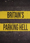 Watch Britain's Parking Hell Online for Free