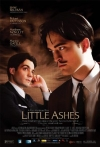 Watch Little Ashes Online for Free
