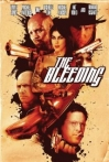 Watch The Bleeding Online for Free