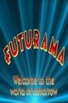 Watch 'Futurama' Welcome to the World of Tomorrow Online for Free
