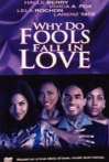 Watch Why Do Fools Fall in Love Online for Free