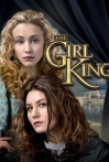Watch The Girl King Online for Free