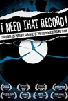 Watch I Need That Record! The Death (or Possible Survival) of the Independent Record Store Online for Free