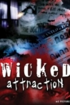 Watch Wicked Attraction Online for Free