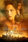 Watch The Trials of Cate McCall Online for Free