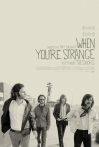 Watch When You're Strange Online for Free