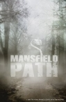 Watch Mansfield Path Online for Free
