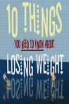 Watch 10 Things You Need to Know About Losing Weight Online for Free