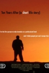 Watch Ten Years After (A Short Life Story) Online for Free