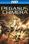 Watch Pegasus Vs. Chimera Online for Free