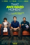 Watch That Awkward Moment Online for Free
