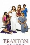 Watch Braxton Family Values Online for Free