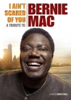 Watch I Ain't Scared of You: A Tribute to Bernie Mac Online for Free