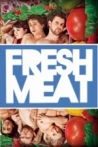 Watch Fresh Meat Online for Free