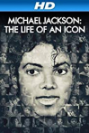 Watch Michael Jackson: The Life of an Icon Online for Free