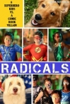 Watch R.A.D.I.C.A.L.S Online for Free