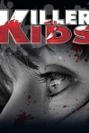 Watch Killer Kids Online for Free
