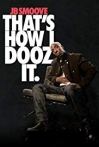 Watch JB Smoove: That's How I Dooz It Online for Free