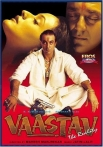 Watch Vaastav – The Reality Online for Free