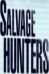 Watch Salvage Hunters Online for Free