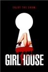 Watch Girl House Online for Free