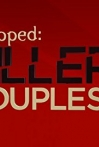 Watch Snapped: Killer Couples Online for Free