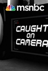 Watch Caught on Camera Online for Free