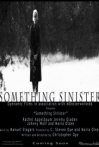 Watch Something Sinister Online for Free