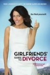 Watch Girlfriends' Guide to Divorce Online for Free