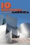 Watch 10 Buildings That Changed America Online for Free