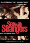 Watch Sex with Strangers Online for Free