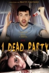 Watch 1 Dead Party Online for Free