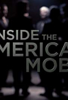 Watch Inside the American Mob Online for Free
