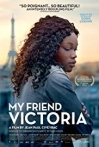 Watch My Friend Victoria Online for Free