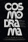 Watch Cosmodrama Online for Free