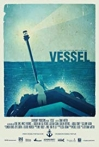 Watch Vessel Online for Free