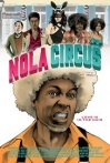Watch N.O.L.A Circus Online for Free